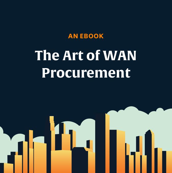 The Art of WAN Procurement